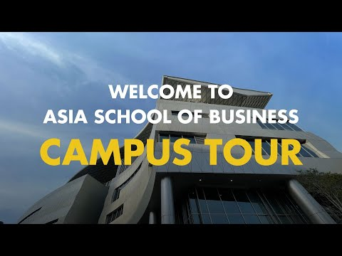 Welcome to Asia School of Business | Kuala Lumpur Academic & Residential Campus | ASB