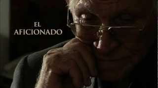 """Trailer de """"El aficionado"""""""