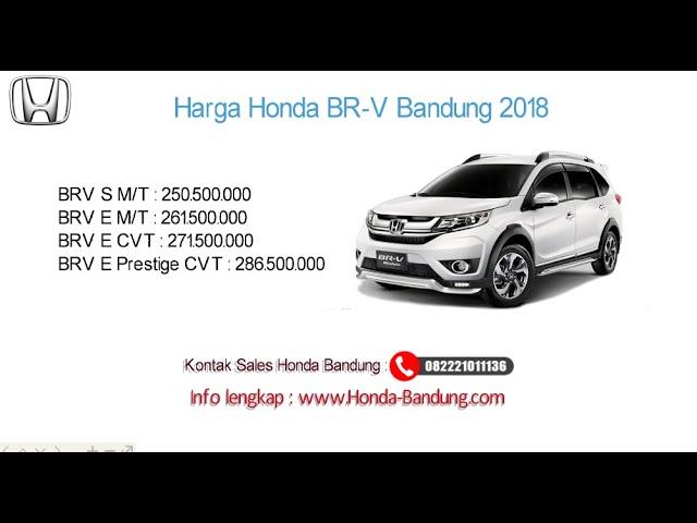 Harga Honda BR-V 2018 Bandung dan Jawa Barat | Info: 082221011136