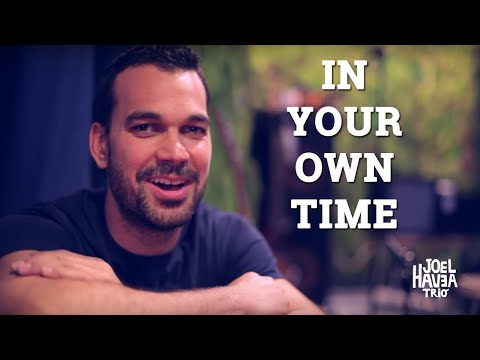 Joel Havea Trio | In Your Own Time (Official Video)