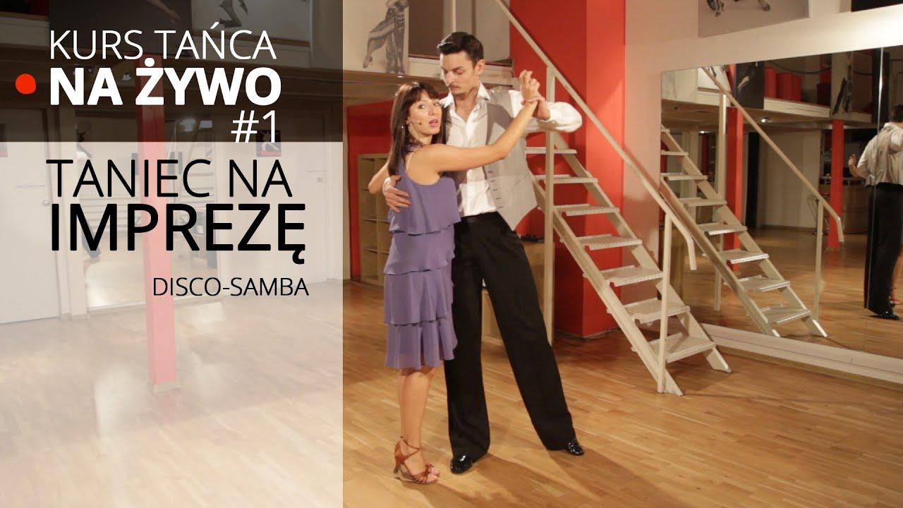 Niesamowite Kurs Tańca na ŻYWO - Taniec na imprezę i wesele - Disco Samba EU19