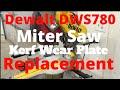 Dewalt Miter Chop Saw Repair Wear Plate Replacement DWS780
