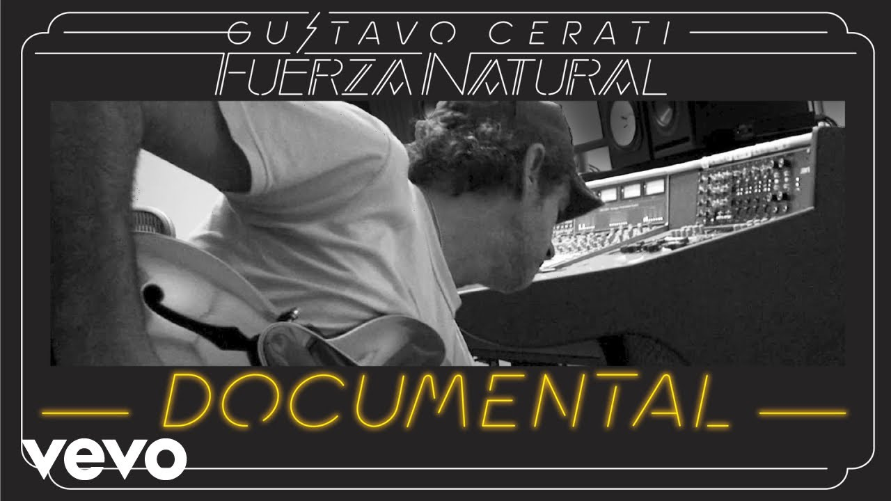 Gustavo Cerati - Fuerza Natural Documental