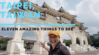 Taipei, Taiwan - 8+3 Awesome Things To See/Do