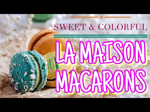 La Maison Patisserie Macaron Medan, Now at Grand Indonesia - Kuliner Myfunfoodiary
