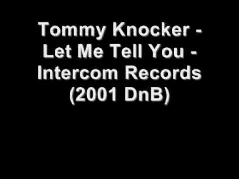 Tommy Knocker - Let Me Tell You [ICOM 013]