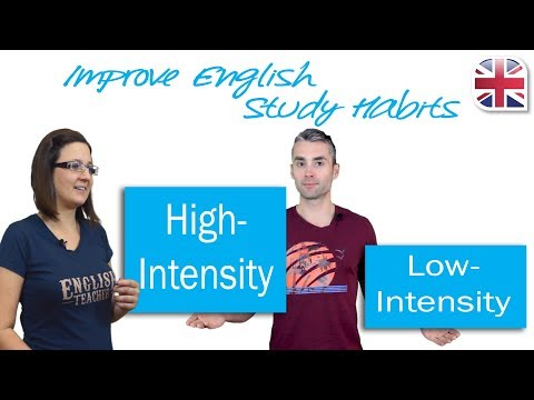 Improve English Study Habits with High and Low-Intensity Practice