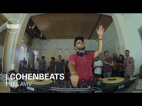 Cohenbeats Boiler Room Tel Aviv DJ Set
