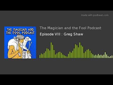 Gregory Shaw on Iamblichus and Theurgy: The Magician and the Fool Podcast E8