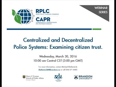 WEBINAR - Centralized and Decentralized Police Systems: examining citizen trust