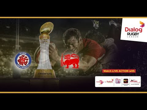 CR & FC vs Kandy SC – Dialog Rugby League 2017/18 Match #19 (TMO)