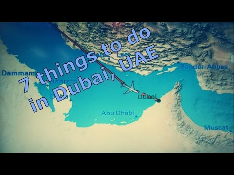 Travel tip - 7 things to do in Dubai