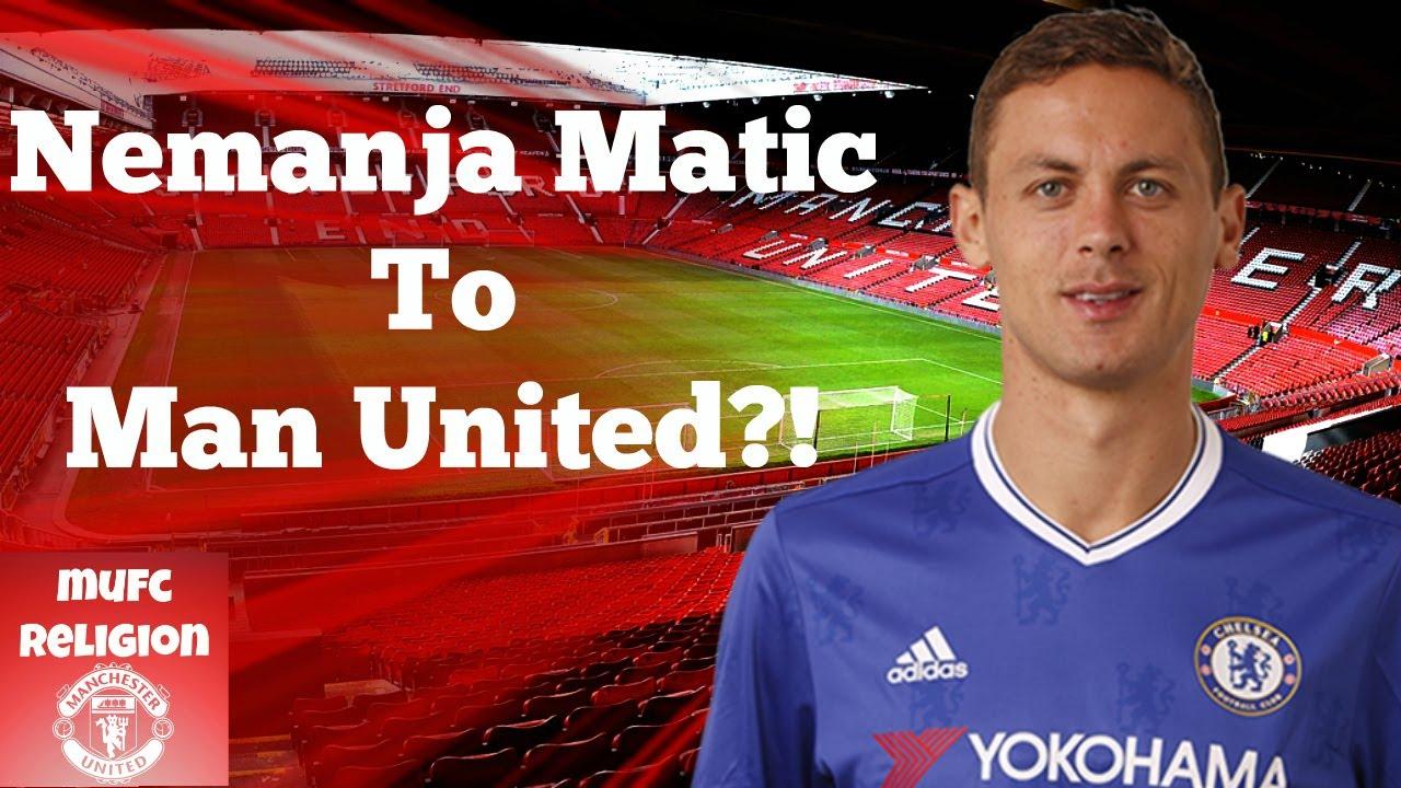 Nemanja Matic To Manchester United?!
