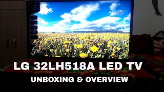 LG 32LH518A TV UNBOXING & OVERVIEW (GOOD OPTION IN TIGHT BUDGET)
