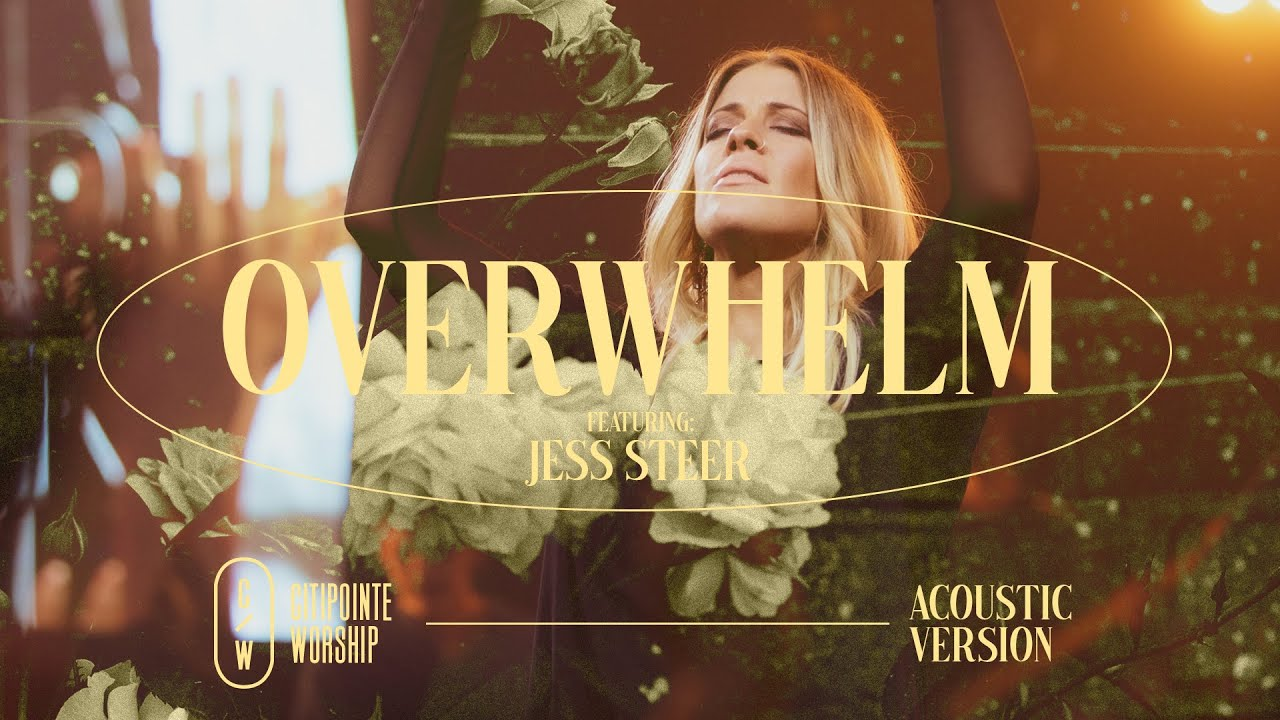 Overwhelm (Acoustic) - feat. Jess Steer - Citipointe Worship (Official)