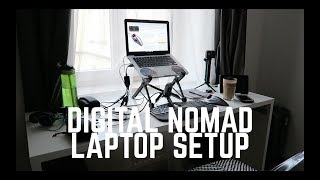 My Digital Nomad Laptop Setup | Ergonomic Laptop Setup