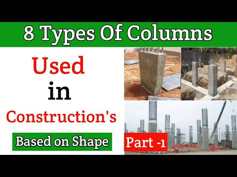 8 Types of Columns Used in Construction on shape basis , Full explanation in Hindi.