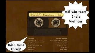Baixar #Mix #Indie #Vietnam #Vol1 [ không chèn quảng cáo ]