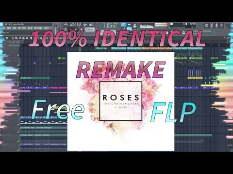 The Chainsmokers - Roses [100% IDENTICAL REMAKE + FREE FLP/PROJECT FILE DOWNLOAD]