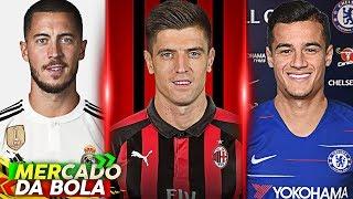 Chelsea faz proposta por Coutinho, Hazard fica perto do Real, Milan acerta com Piatek