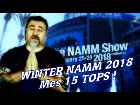 Winter NAMM 2018 : mes 15 tops !