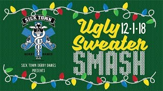 UGLY SWEATER SMASH - STDD VS ARRG