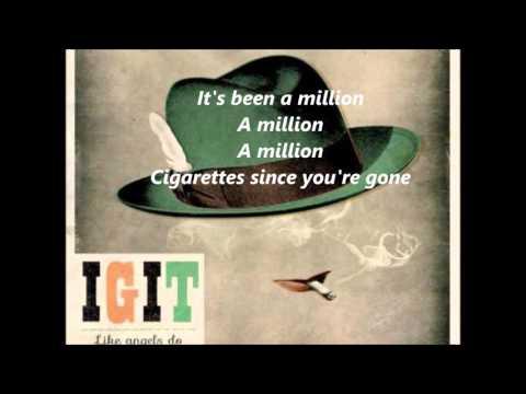 IGIT - Million Cigarettes (lyrics)