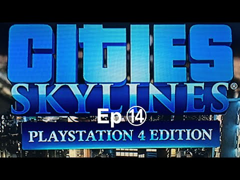 Cities skylines - Ep 14 | Leisure District & Improvements