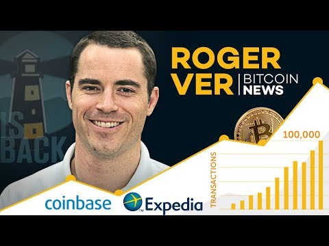 Bitcoin News | Coinbase Custody Launches - Mainstream Finance Coming?? Expedia Offer w/Roger Ver