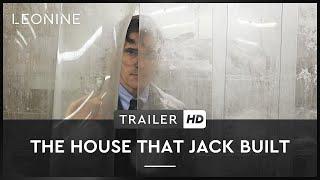 THE HOUSE THAT JACK BUILT | Cutdown Trailer | HD | Offiziell | Kinostart: 29. November 2018