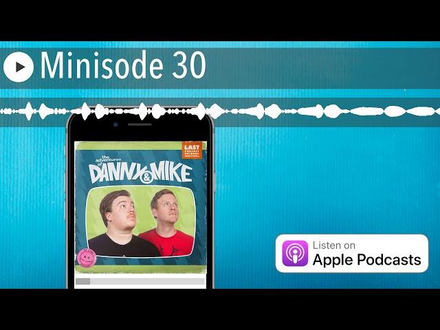 Minisode 30