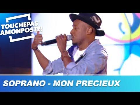 Soprano - Mon précieux (Live @TPMP)
