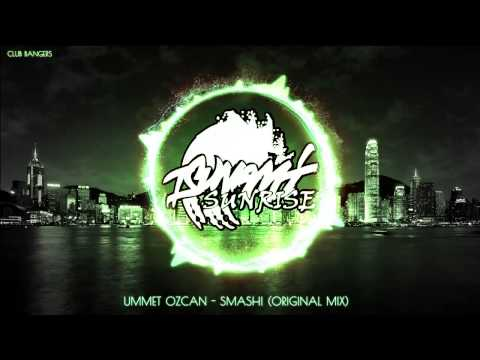 Ummet Ozcan - SMASH! (Original Mix)