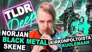 �������� ���� Norjan black metal -skene - TLDRDEEP ������