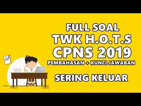 SOAL TWK HOTS CPNS 2019 FULL PEMBAHASAN DAN KUNCI JAWABAN ...