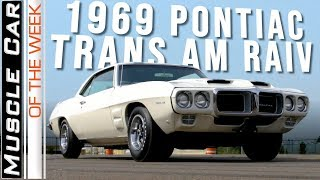1969 Pontiac Trans Am Ram Air IV Muscle Car Of The Week Video Episode 310