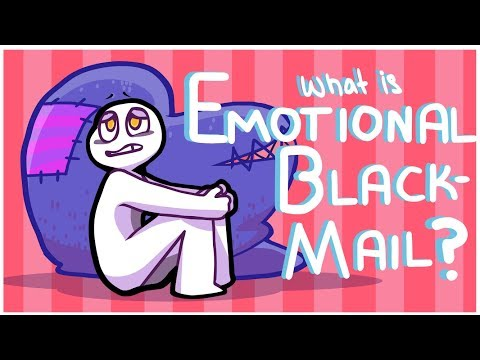 What is Emotional Blackmail?