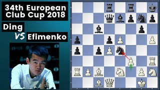 Another Day, Another Win - Ding vs Efimenko | European Chess Club Cup 2018 Rd 7