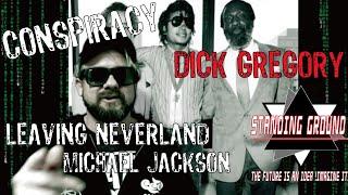 """LEAVING NEVERLAND""MJ & DICK GREGORY CONNECTION #HBO #MICHAELJACKSON"