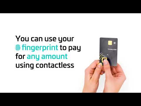 Thales Gemalto Biometric Payment card  Step#3: Everyday Use - Thales