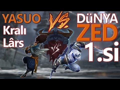 Dünya Zed 1.si vs Lârs! Kralların Savaşı. League of legends Türkçe