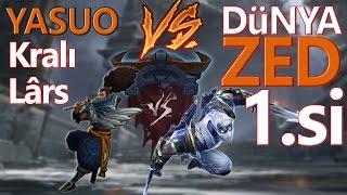 Dünya Zed 1.si vs Lârs Kralların Savaşı. League of legends Türkçe