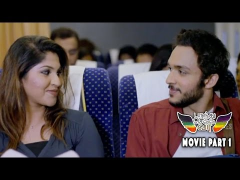Parandhu Sella Vaa Romantic Comedy Movie Part 1 - Luthfudeen, Aishwarya Rajesh and Narelle Kheng