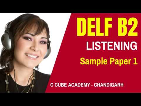 DELF B2 Comprehension Orale Listening Practice Test Online DELF B2 Sample 1