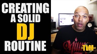 Creating a solid DJ routine