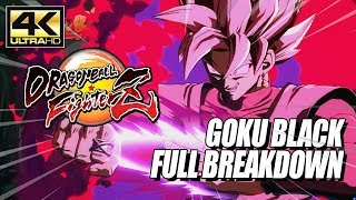 GOKU BLACK - Combos, Supers & Breakdown: DragonBall FighterZ (4k HD)