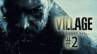 Resident Evil Village (PC, FULL GAME) #2 - 05.06.