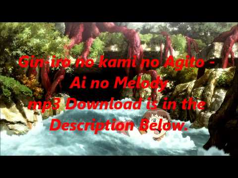 Gin-iro no kami no Agito - Ai no Melody mp3 Download