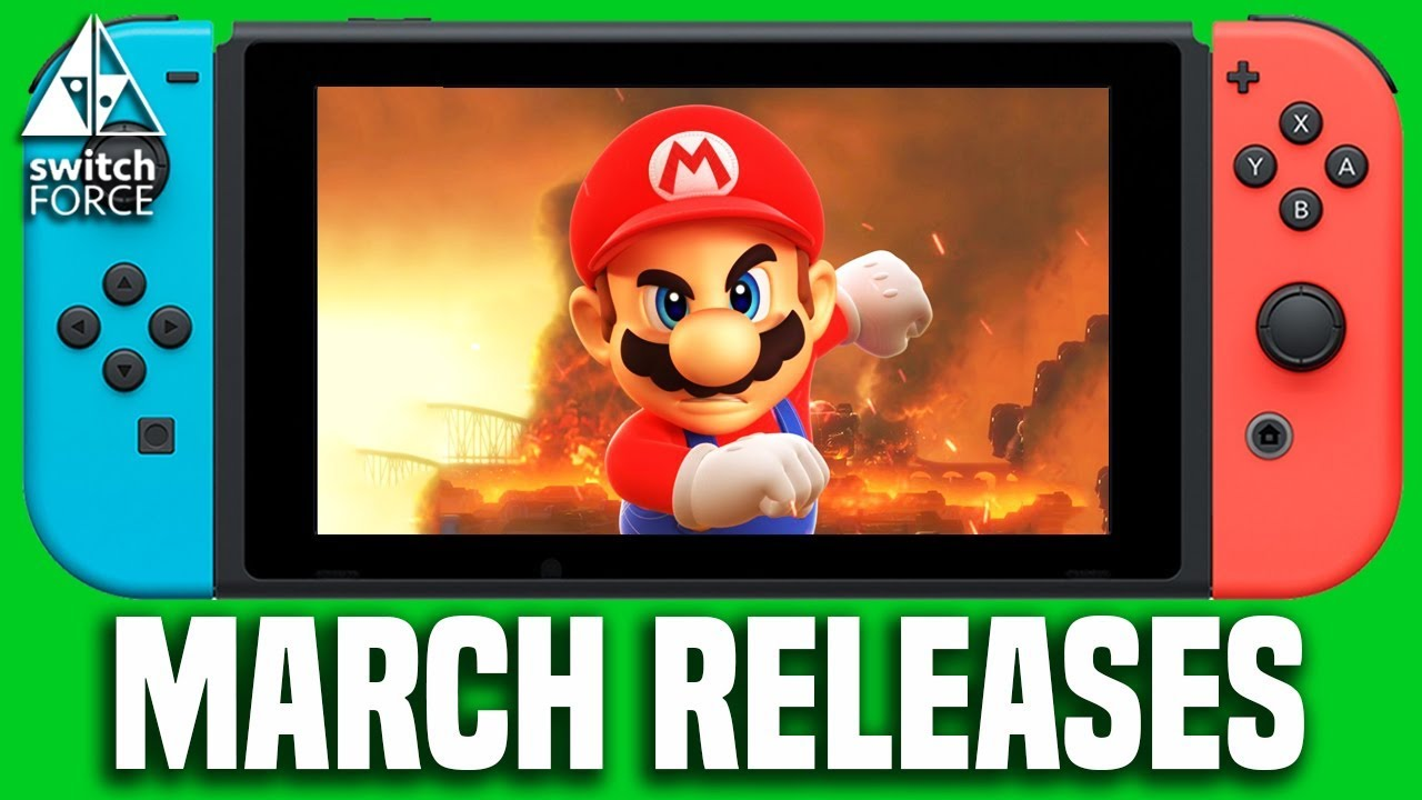 All Nintendo Switch Games March 2018 Release Dates