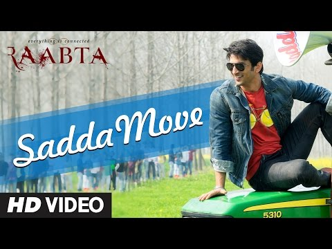 Sadda Move Song Lyrics From Raabta